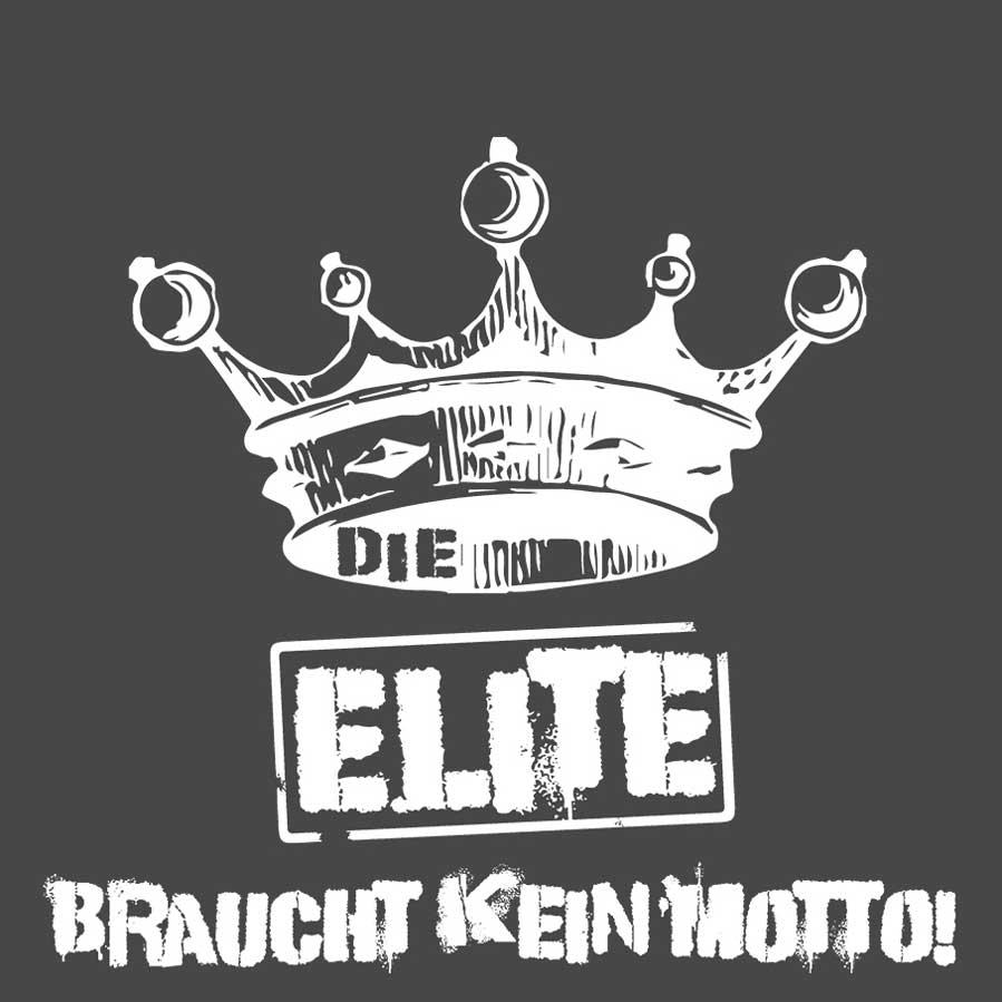 """abschlussspruch """"die elite braucht kein motto"""" - viele motiv-ideen"""