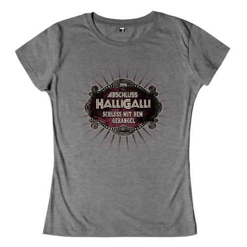 Abschlussmotiv quotabschluss halligalli schluss mit dem for Abschluss shirts sprüche