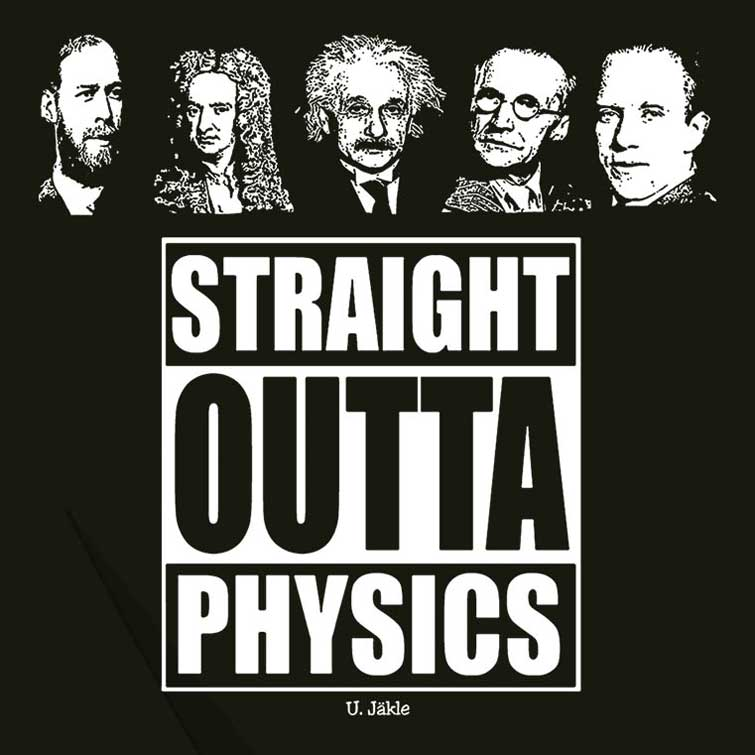 Straight Outta Physics