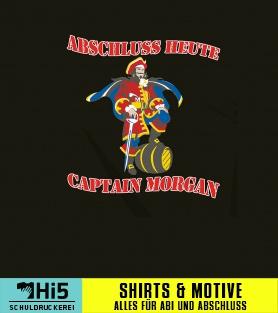 Abschlussmotiv Abschluss Heute Captain Morgan A 136348 70 Auf