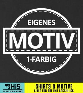 Schon Abschlussmotto: EIGENES MOTIV 1 FARBIG   1465   Schuldruckerei.com