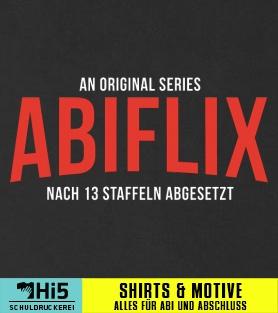 Abispruch Abiflix Viele Motiv Ideen Auf Schuldruckerei Com