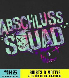 Abschlussmotto: Abschluss Squad   1337   Schuldruckerei.com