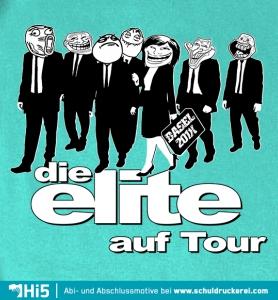 Abschlussmotto: Die Elite Geht Auf Tour   K054   Schuldruckerei.com