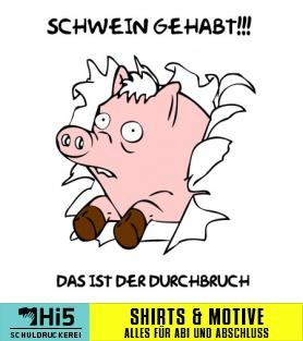 Abispruch Schwein Gehabt Viele Motiv Ideen Auf