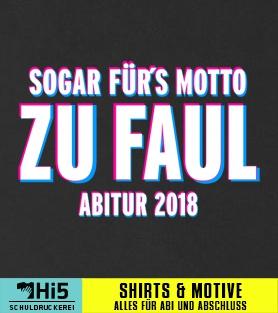 Abispruch Sogar Furs Motto Zu Faul Viele Motiv Ideen Auf