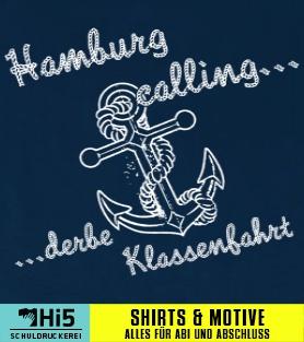 Abschlussmotto: Hamburg Calling   K063   Schuldruckerei.com